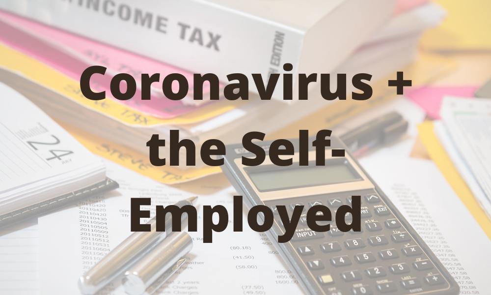 Coronavirus the Self Employed